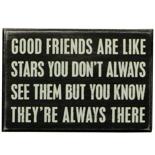 good friend are like stars sign