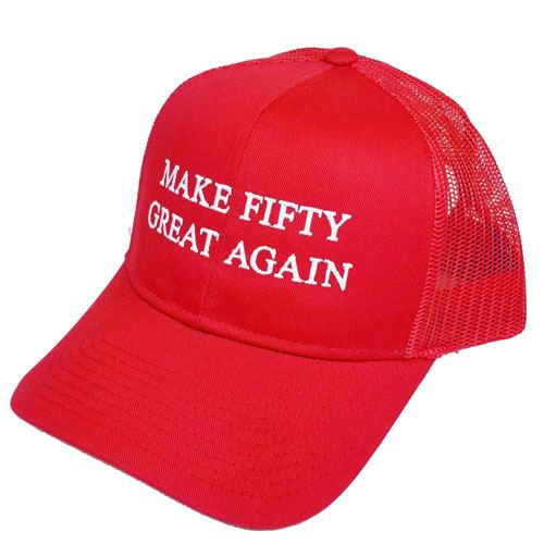 make fifty great again hat