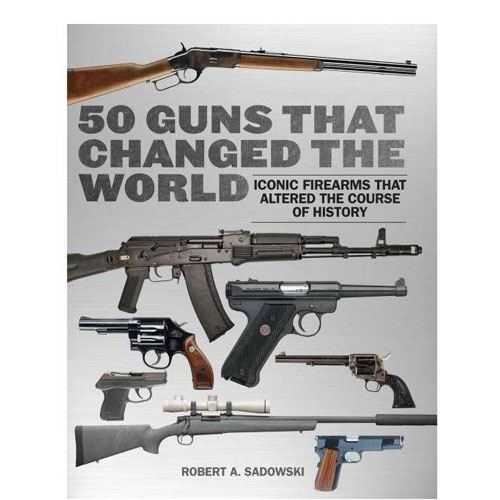 50 guns that changed the world book