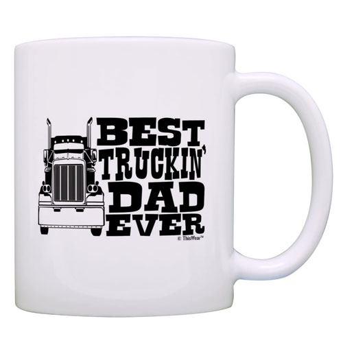 best truckin dad ever mug