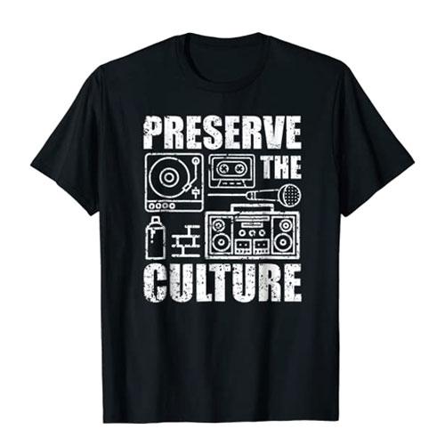preserve the culture t-shirt