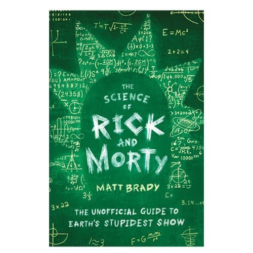 the science of rick and morty book