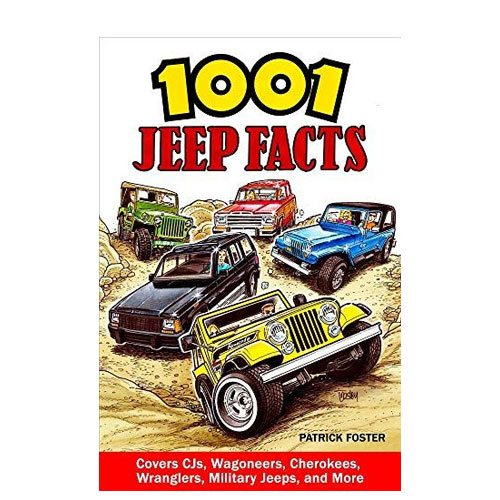 1001 jeep facts book for jeep lovers