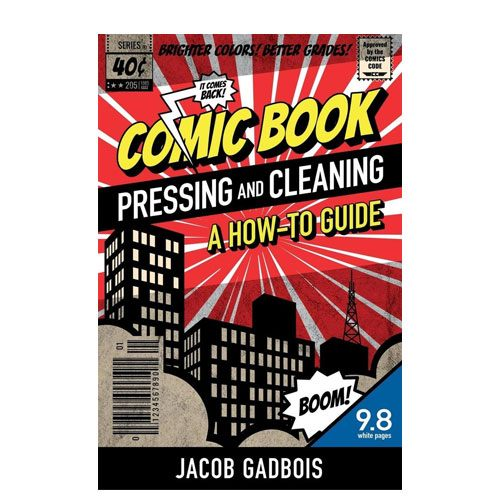 comic book pressing and cleaning guide