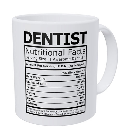 dentist nutritional facts mug