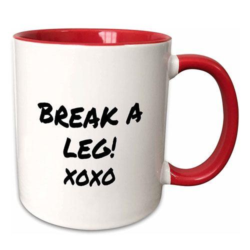 break a leg mug