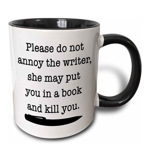 do not annoy the writer mug
